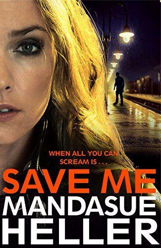 Mandasue Heller Save Me